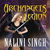 Archangel's Legion: Guild Hunter Series, Book 6 | [Nalini Singh]