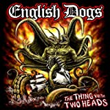 The Thing With Two Heads English Dogs