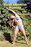 Super Abdomens Workout [DVD] [Import]