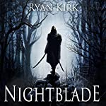 Nightblade | Ryan Kirk