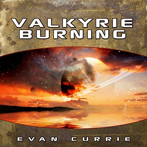 Valkyrie Burning (Hayden War Cycle #3)  - Evan C. Currie