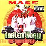 Harlem World Ft Mase Movement