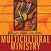 Multicultural Ministry: Finding Your Church's Unique Rhythm | [David Anderson]