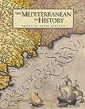 The Mediterranean in History (0892367253) by Abulafia, David