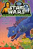 Journey Across Planet X (Star Wars: Science Adventures, Book 2) (0590202286) by Watson, Jude