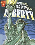img - for The Story of the Statue of Liberty (Graphic History) book / textbook / text book
