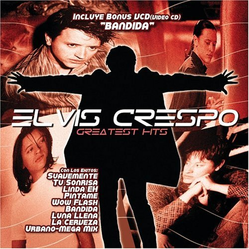 Elvis Crespo - Greatest Hits - Zortam Music
