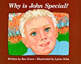 Why Is John Special?