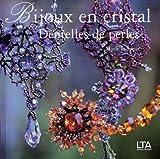 echange, troc Marie Le Sueur - Bijoux en cristal : Dentelles de perles