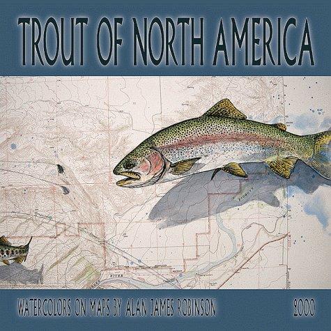 Trout of North America Fine Art/Maps 2000 Calendar