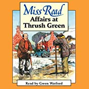 Affairs at Thrush Green |  Miss Read