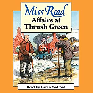 Affairs at Thrush Green Audiobook