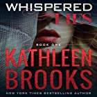 Whispered Lies Audiobook by Kathleen Brooks Narrated by Therese Plummer