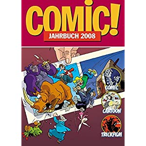 Comic!-Jahrbuch 2006: Comic - Cartoon - Trickfilm