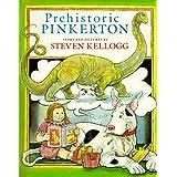 Prehistoric Pinkertonby Steven Kellogg