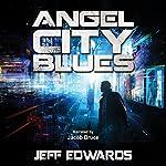 Angel City Blues | Jeff Edwards