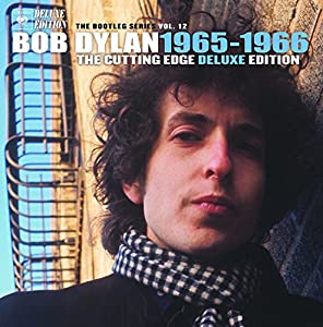 The Cutting Edge 1965 - 1966: The Bootleg Series Vol. 12 (6 CD Deluxe Edition)