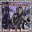 Best of Blue Oyster Cult, the [Don't Fear the Reaper]