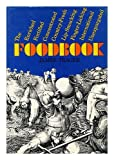 The enriched, fortified, concentrated, country-fresh, lip-smacking, finger-licking, international, unexpurgated foodbook (0670323543) by Trager, James