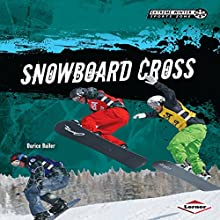 Snowboard Cross Audiobook by Darice Bailer Narrated by  Book Buddy Digital Media