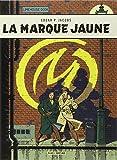 Blake & Mortimer - tome 6 - Marque jaune (La)