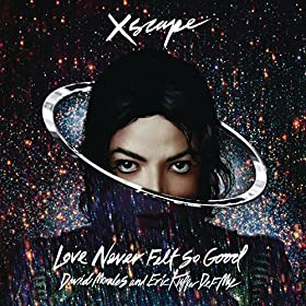 Love Never Felt So Good (Dm Classic Radio Mix)