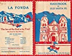 Handbook of Old Santa Fe and Guide to the…