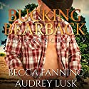 Bucking Bearback: Bear Ranchers, Book 5 Audiobook by Becca Fanning Narrated by Audrey Lusk