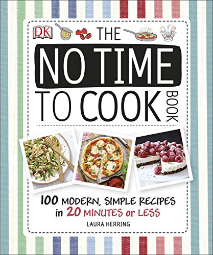 The No Time To Cook Book (Dk)