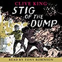 Stig of the Dump (       UNABRIDGED) by Clive King Narrated by Tony Robinson