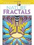 Creative Haven Nature Fractals Coloring Book (Creative Haven Coloring Books)