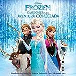 Frozen: Canciones De Una Aventura Con...