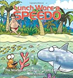 Lunch Wore a Speedo: The Nineteenth Sherman s Lagoon Collection