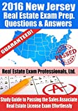 2016 New Jersey Real Estate Exam Prep Questions and Answers: Study Guide to Passing the Salesperson Real Estate License Exam Effortlessly