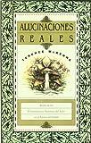 Alucinaciones reales: relato de las extraordinarias aventuras del autor en el paraíso del diablo (8492100141) by Terence Mckenna