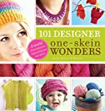 img - for 101 Designer One-Skein Wonders: A world of possibilities inspired by just one skein book / textbook / text book