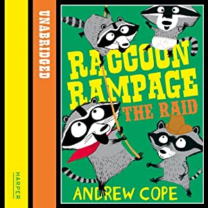 Awesome Animals: Raccoon Rampage - The Raid Audiobook