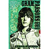Gram Parsons: God's Own Singerby Jason P. Walker