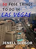 50 Free Things to Do in Las Vegas (Budget Destination USA)