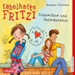 Fabelhafte Fritzi: Liebeschaos und Gedankensalat | Susanne Fülscher