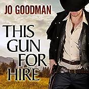 This Gun for Hire | [Jo Goodman]