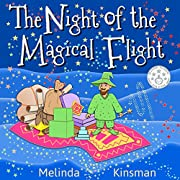 Children's Book: The Night of the Magical Flight: Exciting, Rhyming Bedtime Story / Picture Book for Beginner Readers (Ages 3-7) (Top of the Wardrobe Gang Picture Books 2)