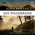 Die Pilgerreise Hörbuch von John Bynyan Gesprochen von: Philipp Schepmann