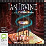 Chimaera: Well of Echoes, Book 4 (       UNABRIDGED) by Ian Irvine Narrated by Grant Cartwright