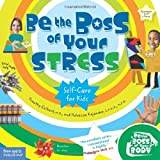 Be the Boss of Your Stress (Be The Boss Of Your Body?) by Culbert M.D., Timothy, Kajander C.P.N.P. M.P.H., Rebecca (2007) Paperback