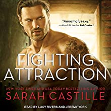 Fighting Attraction: Redemption Series, Book 4 | Livre audio Auteur(s) : Sarah Castille Narrateur(s) : Lucy Rivers, Jeremy York