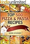 TOP 500 Pizza & Pasta Recipes Cookboo...