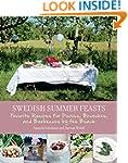 Swedish Summer Feasts: Favorite Recip...