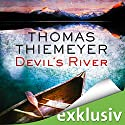 Devil's River Audiobook by Thomas Thiemeyer Narrated by Dietmar Wunder