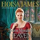 Seven Minutes in Heaven Hörbuch von Eloisa James Gesprochen von: Susan Duerden